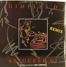 "DIMPLES D - RESUCKER DJ REMIX // SUCKER DRUMS / SUCKER DJ 12"" MAXI SINGLE (j37)"
