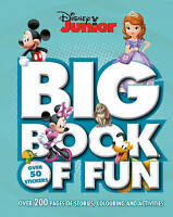 (Very Good)-Disney Junior Big Book of Fun: Over 200 Pages of Stories, Colouring