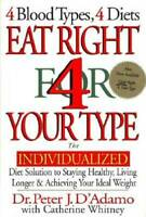 Eat Right 4 Your Type: The Individualized Diet Solution to Staying Health - GOOD