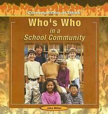 Communities at Work: Who's Who in School Community by Jake Miller (2005,...