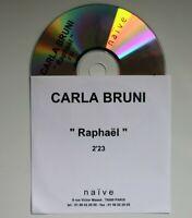CARLA BRUNI : RAPHAEL ♦ PROMO CD SINGLE ♦
