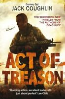 Act of Treason (Gunnery Sergeant Kyle Swanson Series) By Jack Coughlin