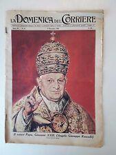 D26> La domenica del corriere n.45 anno 1958 Papa Giovanni XXIII