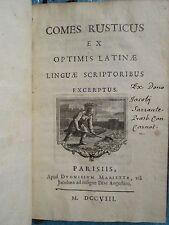 LE PELETIER : COMES RUSTICUS, 1708 (poésies latines, vie champêtre). Bel ex.