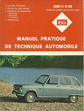 REVUE TECHNIQUE - EXPERT AUTOMOBILE  -  RENAULT 6 L