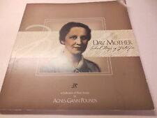 Day Mother School Days of Yesteryear by Agnes Gann Pounds signed by author!