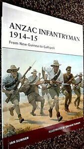 OSPREY WARRIOR #155: ANZAC INFANTRYMAN 1914-15: FROM NEW GUINEA TO GALLIPOLI