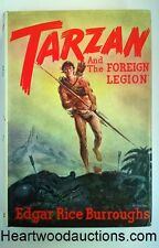 "TARZAN and ""The Foreign Legion"" by Edgar Rice Burroughs SIGNED FIRST- High Grade"