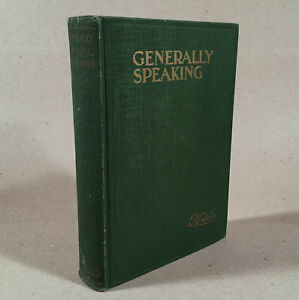GENERALLY SPEAKING, G. K. Chesterton, 1929 Likely First American Edition H/C