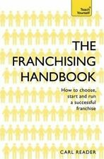 The Franchising Handbook How to Choose, Start and Run a Success... 9781473621114