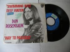 "DON ROSENBAUM""SWIMMING INTO DEEP WATER-disco 45 giri PHILIPS Fr 1973"""
