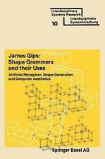 Shape Grammars and their Uses: Artificial Perception, Shape Generation-ExLibrary