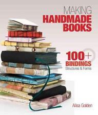 MAKING HANDMADE BOOKS - GOLDEN, ALISA J. - NEW PAPERBACK BOOK