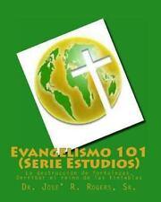 Evangelismo 101 (Serie Estudios) : La destrucción de fortalezas, Derribar el...