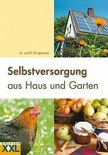 Selbstversorgung aus Haus und Garten von Bridgewate... | Buch | Zustand sehr gut