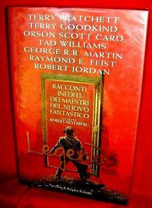 LEGENDS racconti inediti di R. R. MARTIN e altri 2002 Sperling Prima Ed