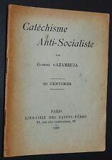 POLITIQUE FRANCE CATECHISME ANTI-SOCIALISTE GABRIEL D'AZAMBUJA 1902