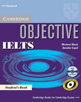 Objective. Objective IELTS Advanced Student's Book with CD-ROM by Capel, Annette
