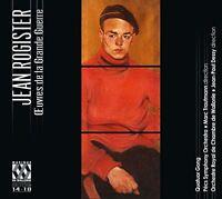 Quatuor Gong - Jean Rogister: Oeuvres De La Grande Guerre [CD]
