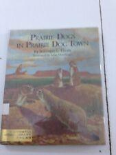 Prairie Dogs In Prairie Dog Town - Irmengrarde Eberle (Hardcover, 1974, Dj)