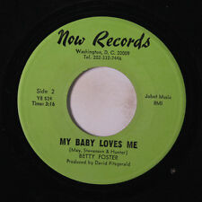 BETTY FOSTER: My Baby Loves Me / Never Before 45 Soul
