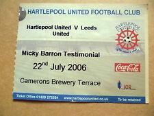 Billete-Micky Barron testimonio-Hartlepool United v Leeds United, 22 de Julio de 2006