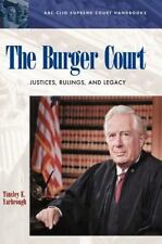 The Burger Court: Justices, Rulings, and Legacy (ABC-CLIO Supreme Court Handboo