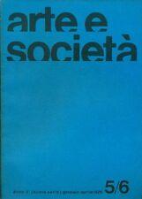 ARTE E SOCIETA'. Anno IV, N 5/6 (nuova serie), gennaio-aprile 1976