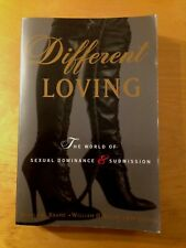 Different Loving : A Complete Exploration of the World of Sexual... Brame...