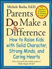 Parents Do Make a Difference: How to Raise Kids with Solid Character,-ExLibrary