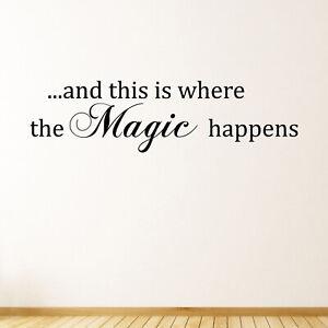 Where The Magic Happens Bedroom Quote Wall Sticker Decal Transfer Matt Vinyl UK