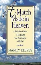 Match Made in Heaven: A Bible-Based Guide to Deepening Your Relationship with
