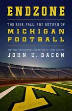 Endzone : The Rise, Fall and Return of Michigan Football ,HC/DJ 1st ed, sports