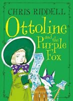 Ottoline and the Purple Fox by Chris Riddell 9781509881550 | Brand New