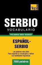 Vocabulario Español-Serbio - 7000 Palabras Más Usadas by Andrey Taranov...