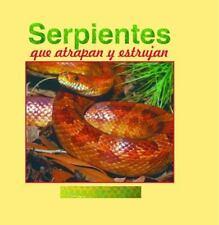 Serpientes Que Atrapany Estrujan (Cara A Cara Con las Serpientes)-ExLibrary