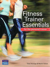 Fitness Trainer Essentials: For the Personal Trainer by Tony Attridge, Martin...