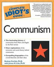 The Complete Idiot's Guide: The Complete Idiot's Guide to Communism by Rodney...