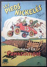 Pieds Nickelés 33 Courent la Panasiatique Pellos Ed. SPE  Années 1960 TBE