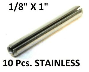 """NEW! (10Pcs) 18-8 S.S. Slotted Roll Spring Pin 1/8"""" Dia x 1"""" L STAINLESS NH"""