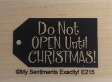 NEW MSE! My Sentiments Exactly! Mounted Wood Rubber Stamp E215 Christmas Tag