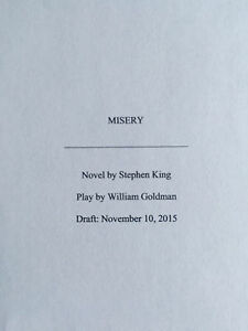 Stephen King's MISERY - Playscript for the Stage Version by Willian Goldman