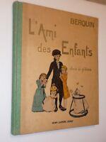 BERQUIN - L AMI DES ENFANTS -Illustré par H GERBAULT - Librairie Renouard ca1920