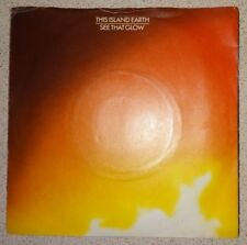 """This Island Earth, See That Glow 7"""", Magnet Records"""