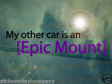 My Other Car is an Epic Mount World of Warcraft Car Sticker/Decal *WoW*Gaming*