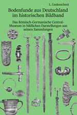 Bodenfunde aus Deutschland mit fast 1200 Objekten zum bestimmen/chronologisieren