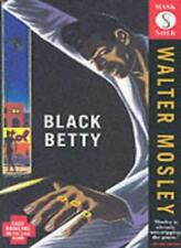 BLACK BETTY. By Walter. Mosley