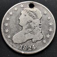 1824 Capped Bust Quarter Dollar 25c RARE DATE Better Grade Holed  #6440