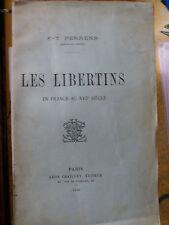 Les libertins en France au XVIIe siecle  Edition de 1896  Perrens