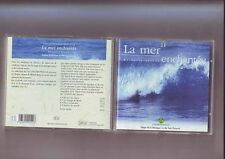 cd - la mer enchantée - collection chlorophyle numero 11 / musique et son nature